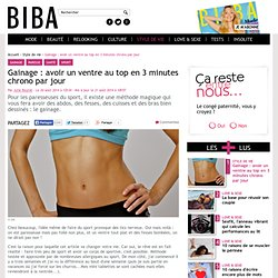 gainage : avoir un ventre au top en 3 minutes chrono par jour