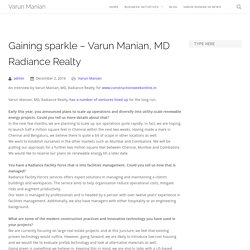 Gaining sparkle - Varun Manian, MD Radiance Realty - Varun Manian