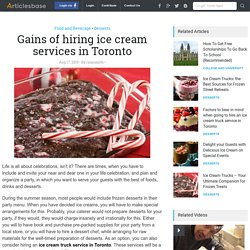Gains of hiring ice cream services in Toronto