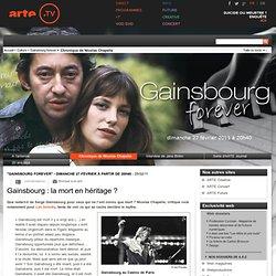 Gainsbourg : la mort en héritage ?