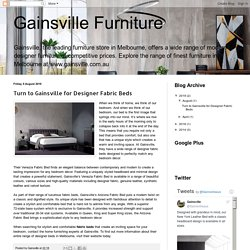 Turn to Gainsville for Designer Fabric Beds