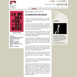 Galaade Éditions : La migration des murs par James Noël