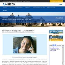 "Caroline Galacteros (AA 59) : ""Urgence d'Etat"". - AA-IHEDN - Association des Auditeurs de la session nationale politique de défenseAA-IHEDN – Association des Auditeurs de la session nationale politique de défense"