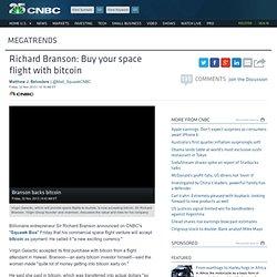 Virgin Galactic to accept bitcoin: Branson