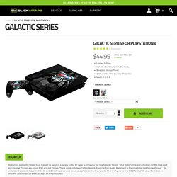 GALACTIC SERIES FOR PLAYSTATION 4