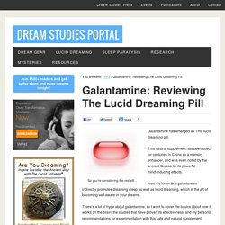 Review of Galantamine: the Lucid Dreaming Pill | the new dream studies portal