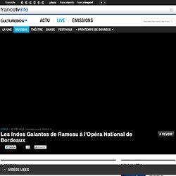 Les Indes Galantes de Rameau à l'Opéra National de Bordeaux