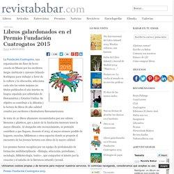Libros galardonados en el Premio Fundación Cuatrogatos 2015