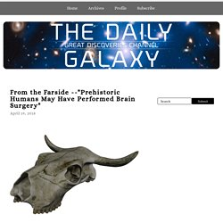 The Daily Galaxy --Great Discoveries Channel: Sci, Space, Tech
