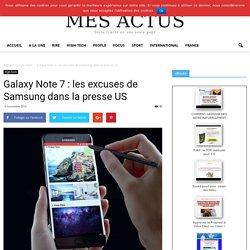 Galaxy Note 7 : les excuses de Samsung dans la presse US - Mes Actus