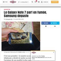 Le Galaxy Note 7 part en fumée, Samsung déguste