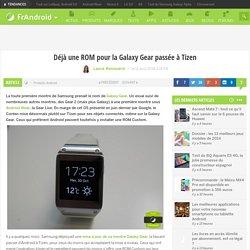 Déjà une ROM pour la Galaxy Gear passée à Tizen