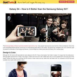 Galaxy S4 – How Is It Better than the Samsung Galaxy S3 ?