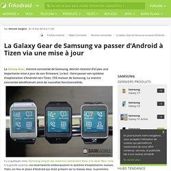 La Galaxy Gear de Samsung va passer d'Android à Tizen via une mise à jour