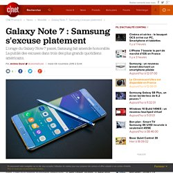 Galaxy Note 7 : Samsung s'excuse platement