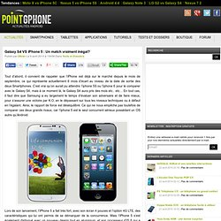 Galaxy S4 VS iPhone 5 : Un match vraiment inégal?