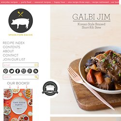 Galbi Jim. Korean Style Braised Short Rib Stew recipe.
