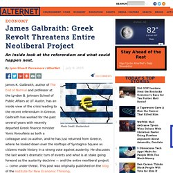 James Galbraith: Greek Revolt Threatens Entire Neoliberal Project