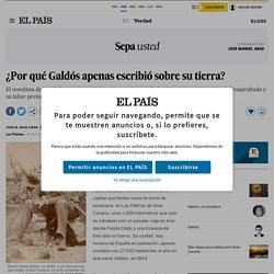 Galdós, el genio canario que apenas escribió sobre su tierra