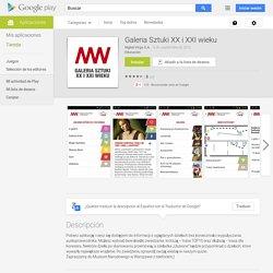 Galeria Sztuki XX i XXI wieku - Aplicaciones de Android en Google Play