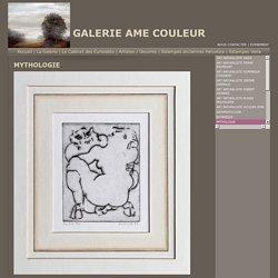 Galerie Âme Couleur - Mythologie