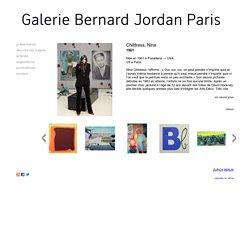 CHILDRESS, Nina - Galerie Bernard Jordan -