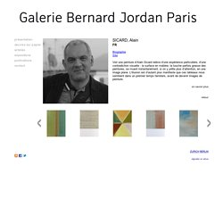 SICARD, Alain - Galerie Bernard Jordan -