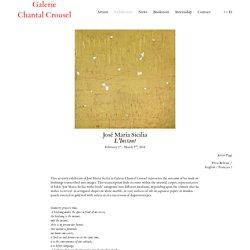 Galerie Chantal Crousel - Exhibition L'Instant - José María Sicilia