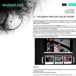 Créer une galerie vidéo avec l'API javascript de Youtube