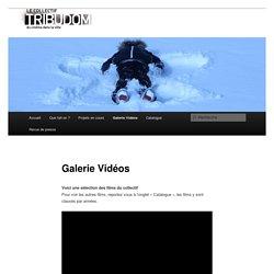 Galerie Vidéos