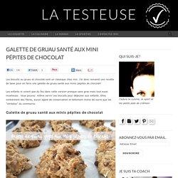 Galette de gruau santé aux mini pépites de chocolat - La testeuse
