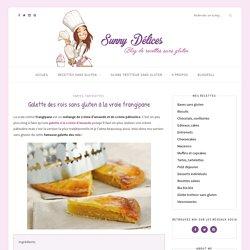 Galette des rois sans gluten à la vraie frangipane – Sunny Délices