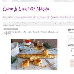 Cook A Life! by Maeva: La galette des rois fait un tube : crème d'amandes et marmelade d'oranges sanguines