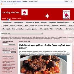 Galettes de courgette et ricotta (sans œufs et sans gluten)