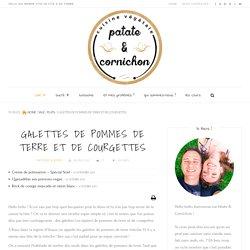 Galettes de pommes de terre et de courgettes — Patate & Cornichon