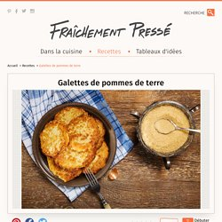 Galettes de pommes de terre - Recette - Boite à lunch
