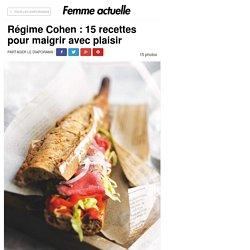 Régime Cohen : 15 recettes pour maigrir avec plaisir