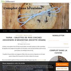 Faina – galettes de pois chiches -Souvenirs d'Argentine (Recette végan)