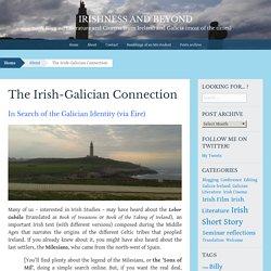 The Irish-Galician Connection