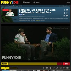 Between Two Ferns with Zach Galifianakis: Michael Cera from Between Two Ferns, Zach Galifianakis, Michael Cera, Comedy Deathray, and BJPorter