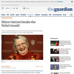 Elinor Ostrom breaks the Nobel mould