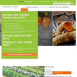Diet After Gallbladder Surgery - Gallbladder Attack