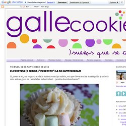 "gallecookies: El frosting (o crema) ""perfesto"": la no-buttercream"
