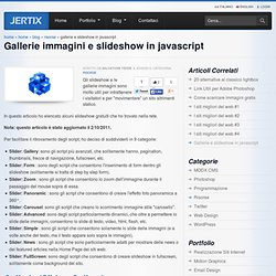 Gallerie immagini e slideshow in javascript