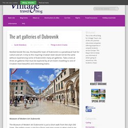 The art galleries of Dubrovnik - Vintage Travel Blog