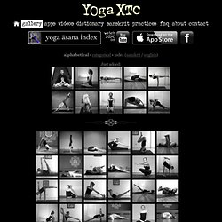 Yoga XTC Gallery: Yoga Asana in Alphabetical Order