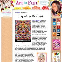 Day of the Dead Art: A Gallery of Colorful Skull Art Celebrating Dia de los Muertos