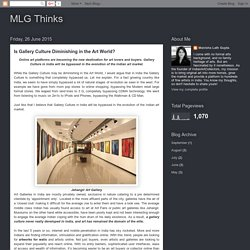 MLG Thinks: Is Gallery Culture Diminishing in the Art World?