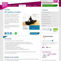 Art gallery curator Job Information