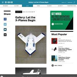 Gallery: Let the X-Planes Begin